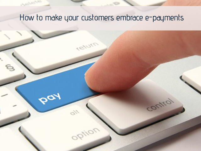 How to Convince Your Suppliers to Accept E-Payment