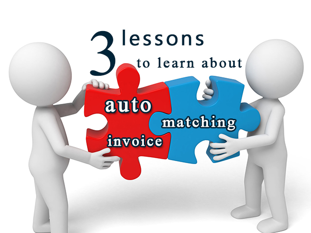 Automated AP Invoice Matching: Three Lessons to Learn