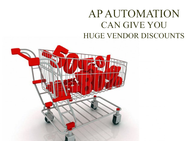 AP Automation: How to Get Vendor Discounts Easily