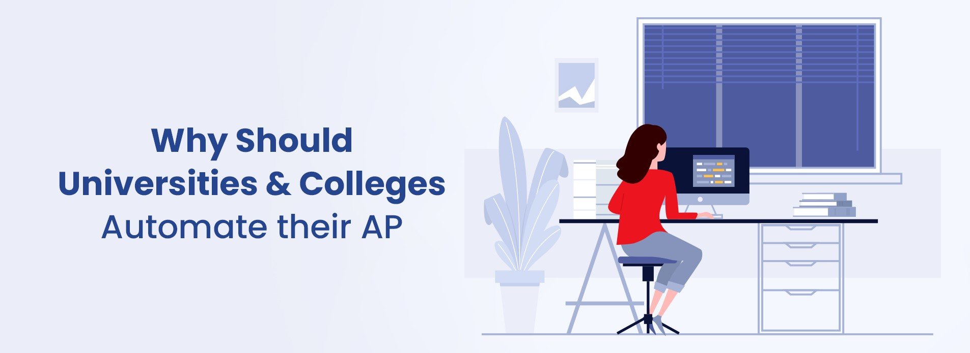 Why Should Universities & Colleges Automate their AP