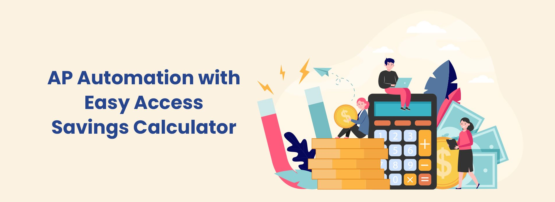 AP Automation with Easy Access Savings Calculator