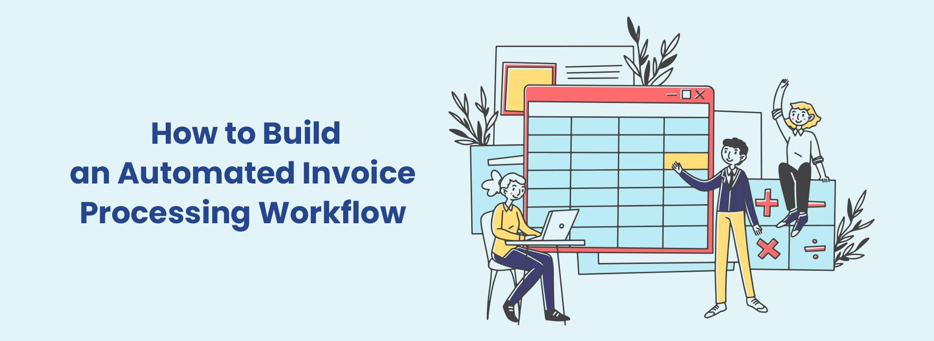 How to Automate Invoice Processing