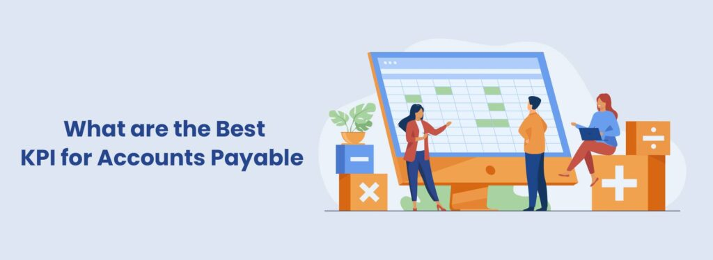 What are the Best KPI for Accounts Payable