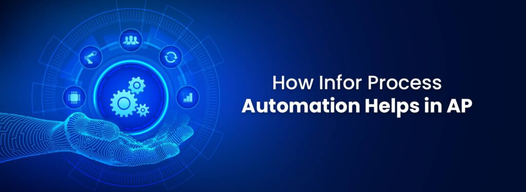 How Infor Process Automation Helps in AP